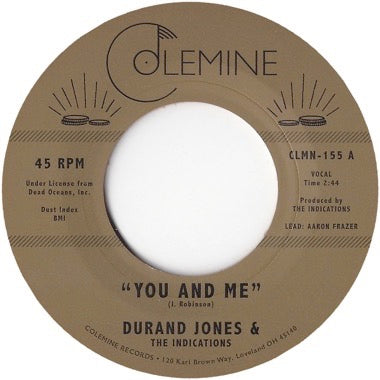 DURAND JONES & THE INDICATIONS - YOU & ME Vinyl 7