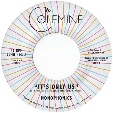 PRE-ORDER: MONOPHONICS - IT'S ONLY US (Random Colored Vinyl) 7