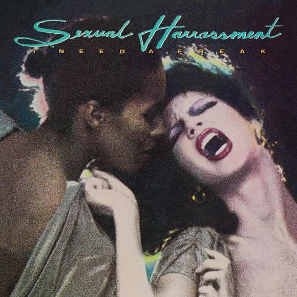SEXUAL HARRASSMENT - I NEED A FREAK Vinyl 2xLP