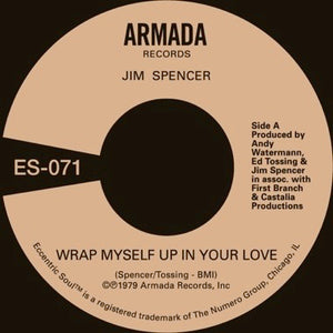 JIM SPENCER - WRAP MYSELF UP IN YOUR LOVE Vinyl 7""
