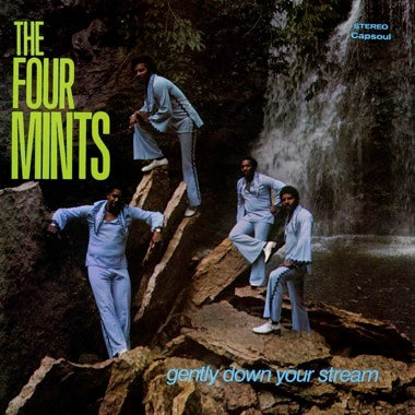 FOUR MINTS, THE - GENTLY DOWN YOUR STREAM Vinyl LP