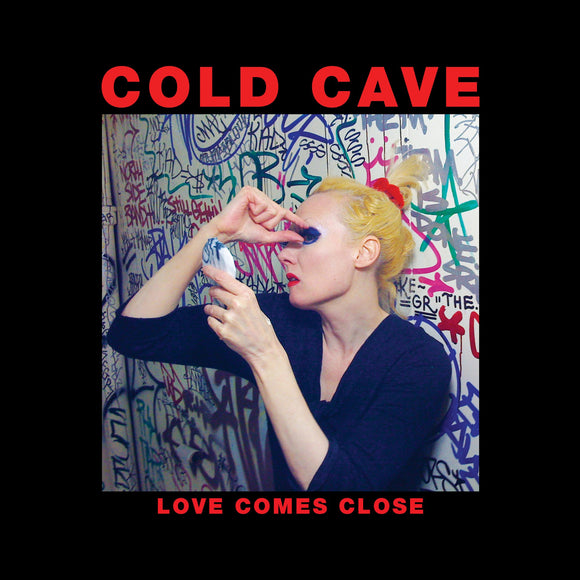 COLD CAVE - LOVE COMES CLOSE (ANNIVERSARY EDITION) LP