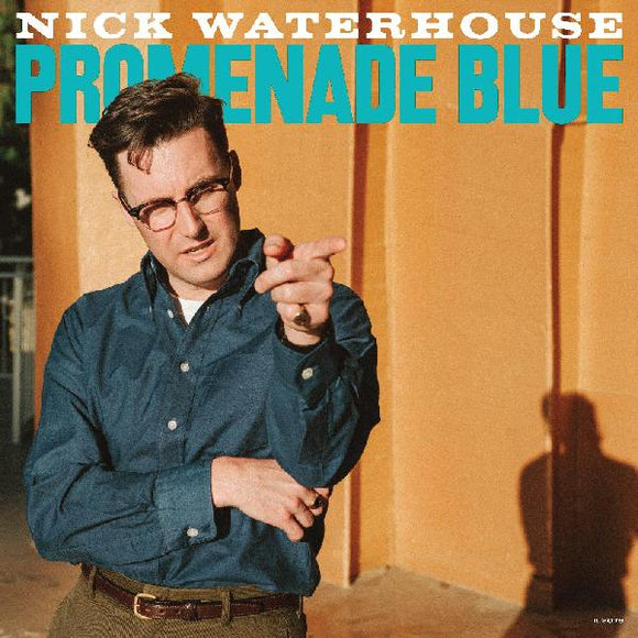 NICK WATERHOUSE - PROMENADE BLUE Vinyl LP