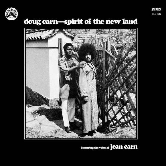 DOUG CARN W/ JEAN CARN - SPIRIT OF THE NEW LAND Vinyl LP
