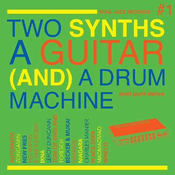 V/A - TWO SYNTHS A GUITAR (AND) A DRUM MACHINE Vinyl 2xLP