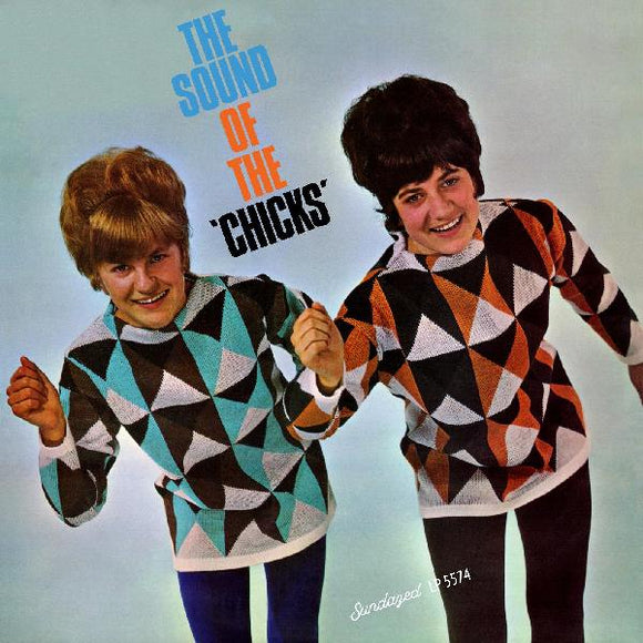 CHICKS, THE - THE SOUND OF THE CHICKS Vinyl LP