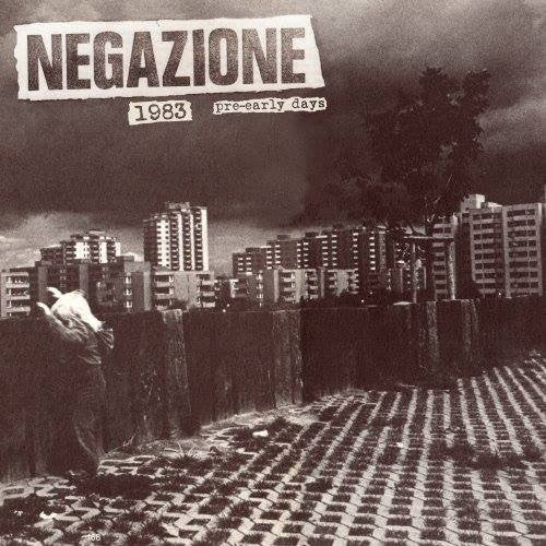 NEGAZIONE - 1983 PRE-EARLY DAYS Vinyl LP