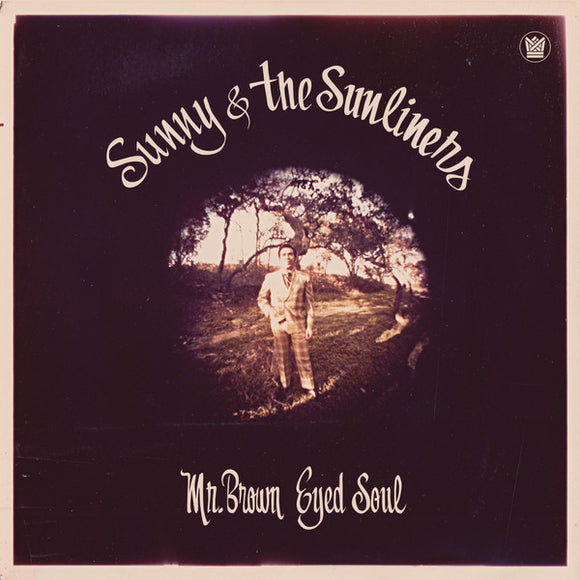 SUNNY & THE SINLINERS - MR BROWN EYED SOUL LP
