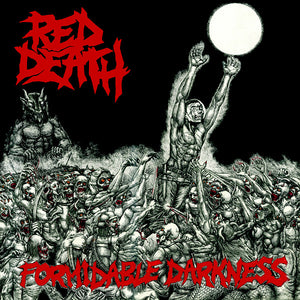 RED DEATH - FORMIDABLE DARKNESS LP