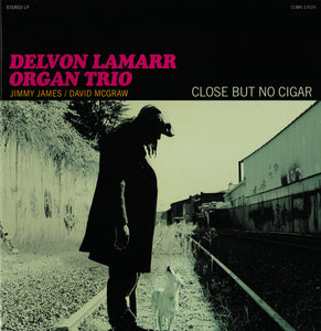 DELVON LAMARR ORGAN TRIO - CLOSE BUT NO CIGAR Vinyl LP