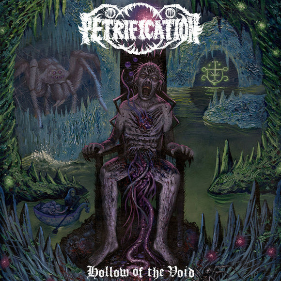 PETRIFICATION - HOLLOW OF THE VOID LP