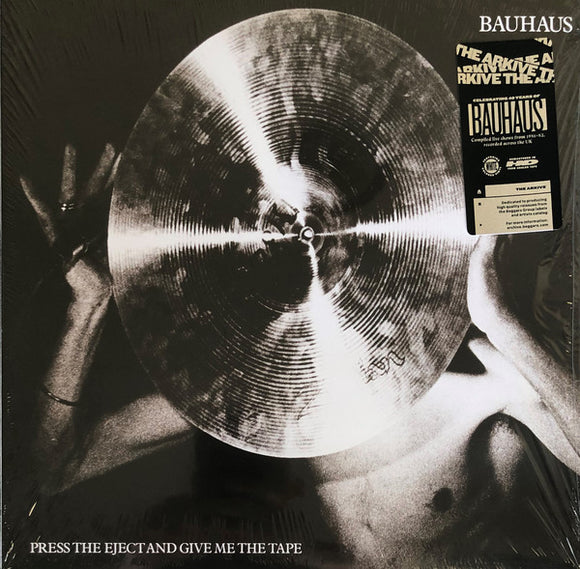 BAUHAUS - PRESS THE EJECT AND GIVE ME THE TAPE Vinyl LP