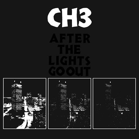 CHANNEL THREE - AFTER THE LIGHTS GO OUT LP