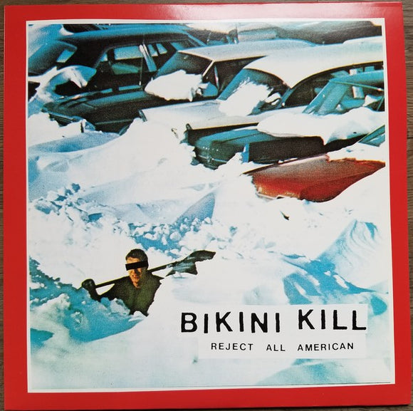 BIKINI KILL - REJECT ALL AMERICAN LP