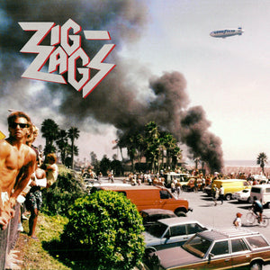 ZIG-ZAGS - THEY'LL NEVER TAKE US ALIVE LP