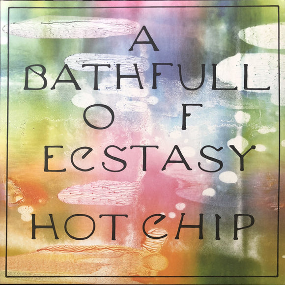 HOT CHIP - A BATH FULL OF LP