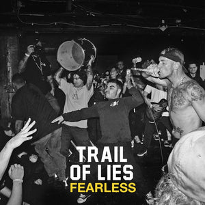 TRAIL OF LIES - FEARLESS 7""