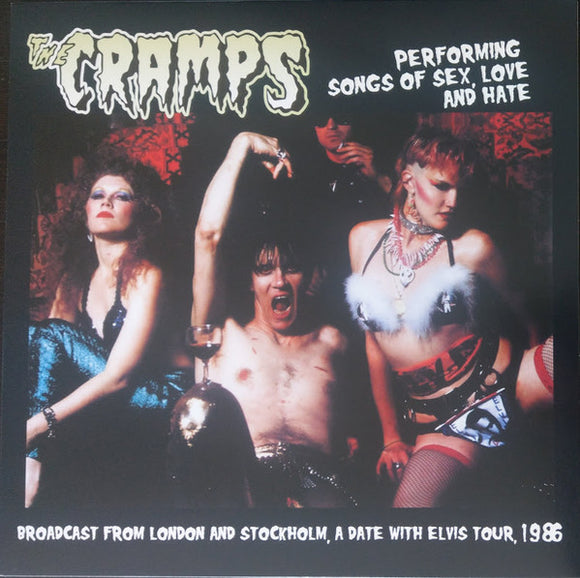 CRAMPS - SONGS OF SEX, LOVE AND HATE Vinyl LP