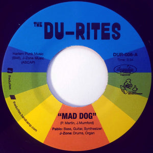 THE DU-RITES - MAD DOG 7""