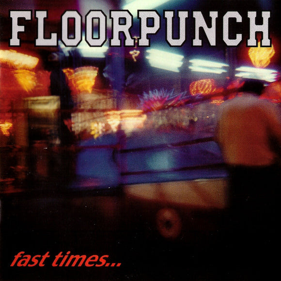FLOORPUNCH - FAST TIMES AT THE JERSEY SHORE Vinyl LP