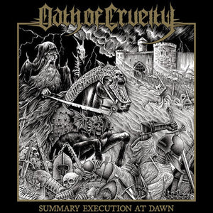 OATH OF CRUELTY - SUMMARY EXECUTION AT.. LP
