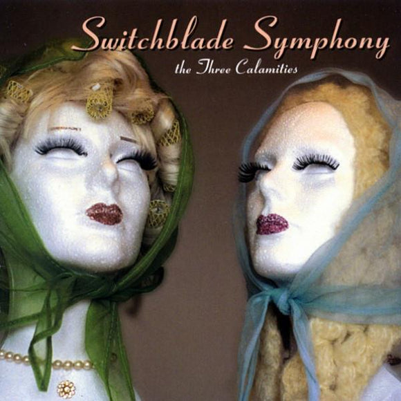 SWITCHBLADE SYMPHONY - THE THREE CALMAITIES Vinyl LP