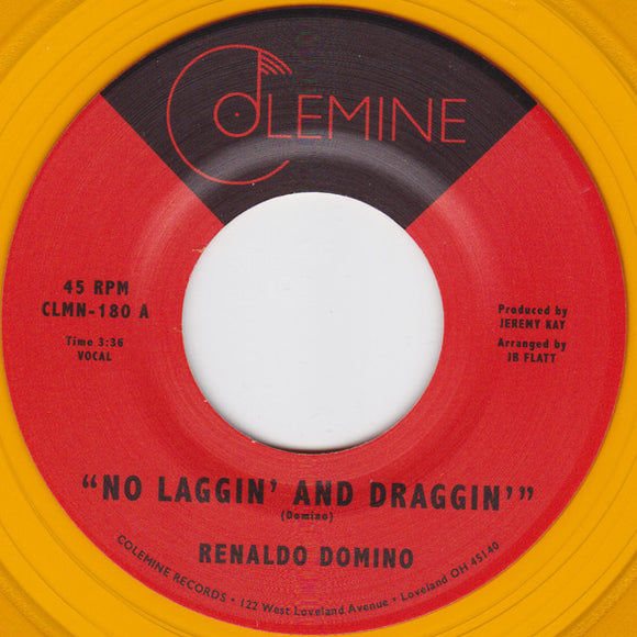 RENALDO DOMINO - NO LAGGIN & DRAGGIN 7