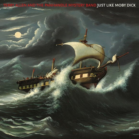 TERRY ALLEN & THE PANHANDLERS - JUST LIKE MOBY DICK LP