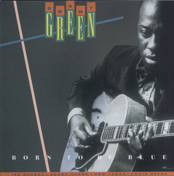 GRANT GREEN - BORN TO BE BLUE Vinyl LP
