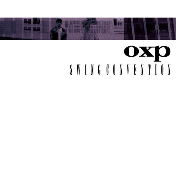 OXP - SWING CONVENTION Vinyl 2xLP