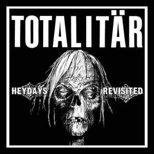TOTALITAR - HEYDAYS REVISITED Vinyl 7