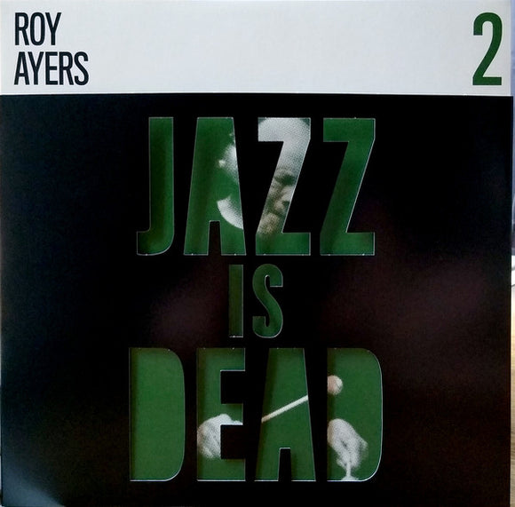 ROY AYERS, ADRIAN YOUNGE & ALI SHADEED MUHAMMAD - JAZZ IS DEAD 2 Vinyl LP
