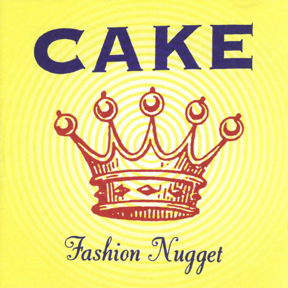CAKE - FASHION NUGGET Vinyl LP