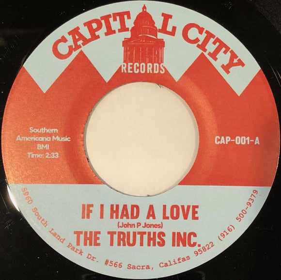 THE TRUTHS INC - IF I HAD A LOVE / WHY THEN Vinyl 7