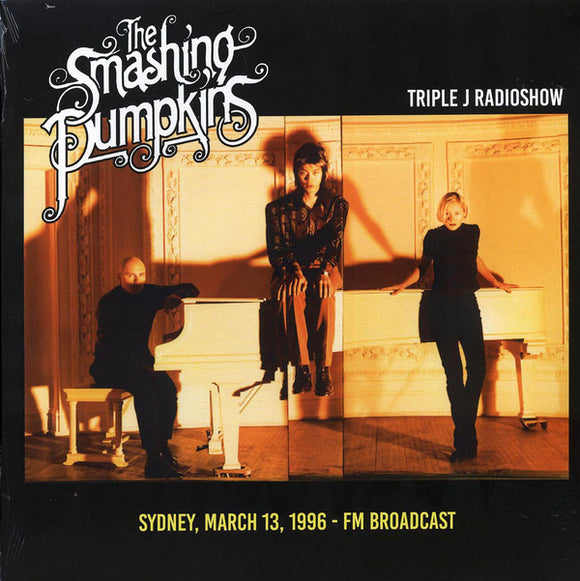 SMASHING PUMPKINS - SYNDEY, MARCH 1993 BROADCAST Vinyl LP