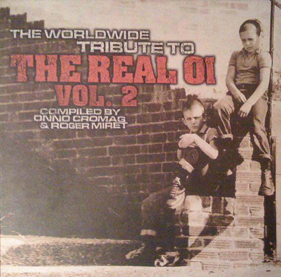 V/A - THE WORLDWIDE TRIBUTE TO THE REAL OI VOL. 2 LP