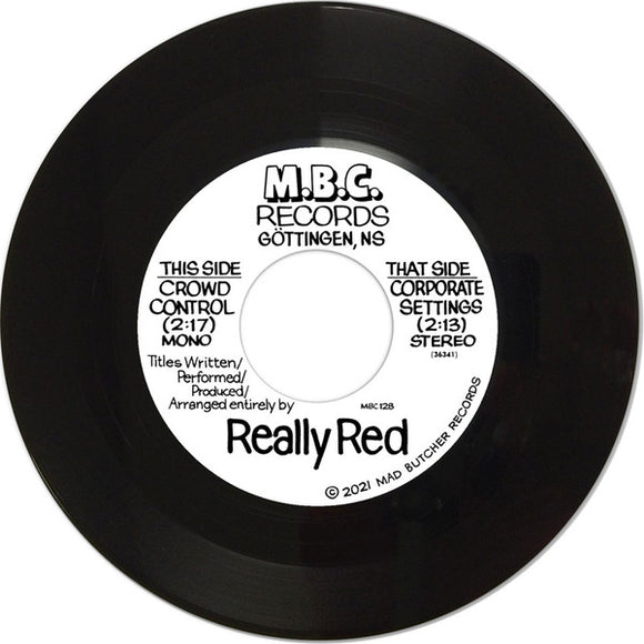 REALLY RED - CROWD CONTROL Vinyl 7