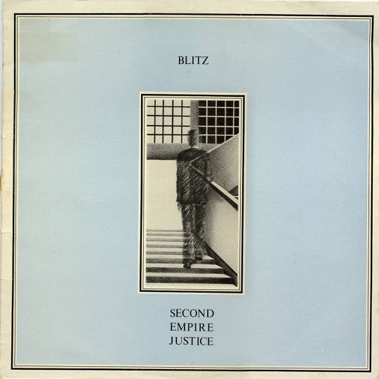 BLITZ - SECOND EMPIRE JUSTICE Vinyl LP
