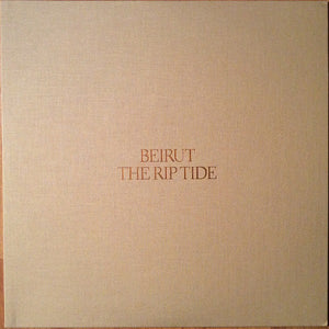 BEIRUT - THE RIP TIDE LP