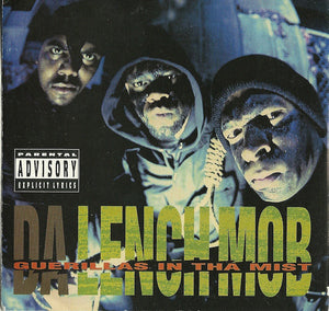 DA LENCH MOB - GUERILLAS IN THE MIST LP
