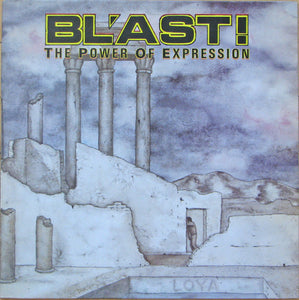BL'AST - POWER OF EXPRESSION LP