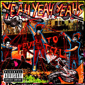YEAH YEAH YEAH'S - FEVER TO TELL LP
