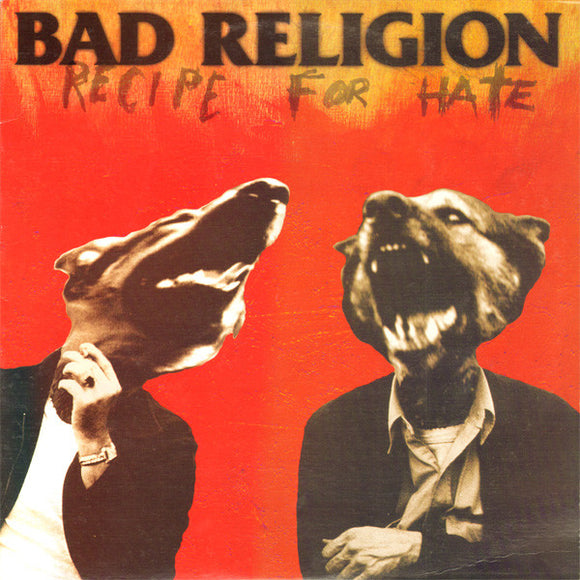 BAD RELIGION - RECIPE FROM HATE LP