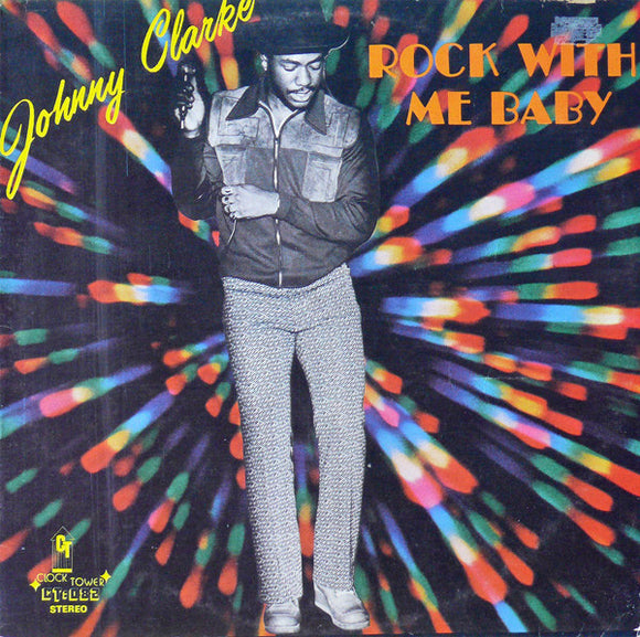 JOHNNY CLARKE - ROCK WITH ME BABY LP