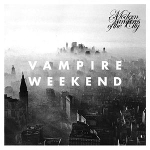 VAMPIRE WEEKEND - MODERN VAMPIRES OF THE CITY LP