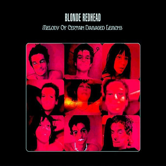 BLONDE REDHEAD - MELODY OF CERTAIN DAMAGED LEMONS LP