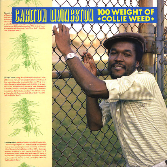 CARLTON LIVINGSTON - 100 WEIGHT OF COLLIE WEED LP