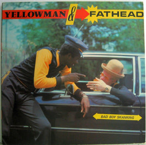 YELLOWMAN & FATHEAD - BAD BOY SKANKING LP