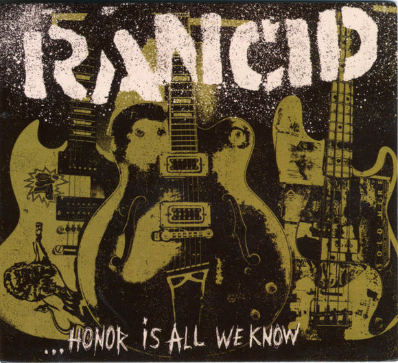 RANCID - HONOR IS ALL WE KNOW LP
