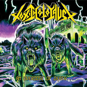 TOXIC HOLOCAUST - AN OVERDOSE OF DEATH Vinyl LP